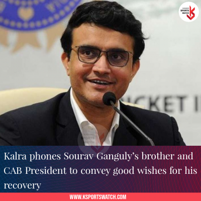 Kalra phones Sourav Ganguly's brother and CAB President to convey good wishes for his recovery