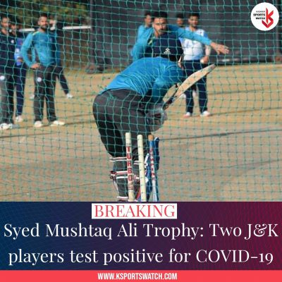 Syed Mushtaq Ali Trophy: 2 J&K players test positive for Covid-19