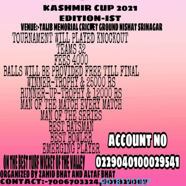 Kashmir Cup-2021 T20 tourney to be held at Nishat. Event Poster