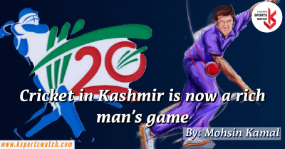 Cricket in Kashmir is now a rich man's game